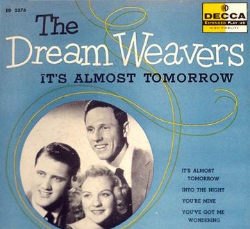 Dream Weavers - It's Almost Tomorrow