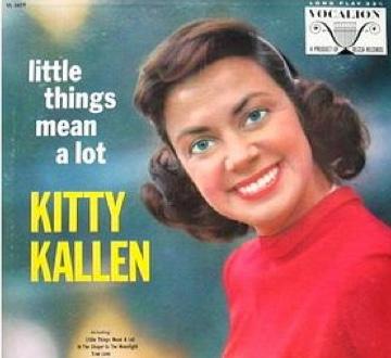 Kitty Kallen - Little Things Mean A Lot